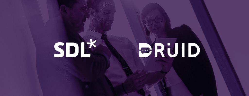 SDL partners DRUID to power multilingual chatbot conversations