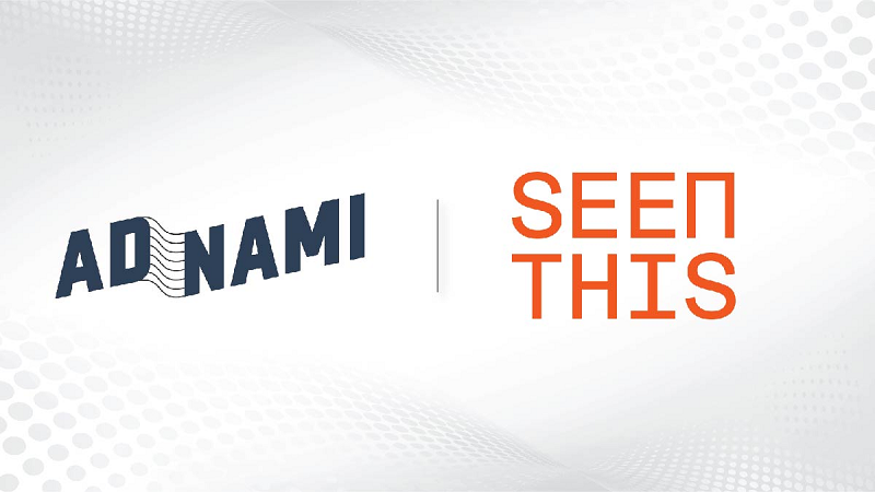 Adnami partners with SeenThis as to enable fast video streaming in high impact formats